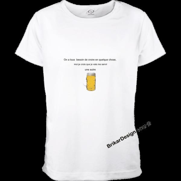 Besoin de croire en quelque chose - t-shirt femme